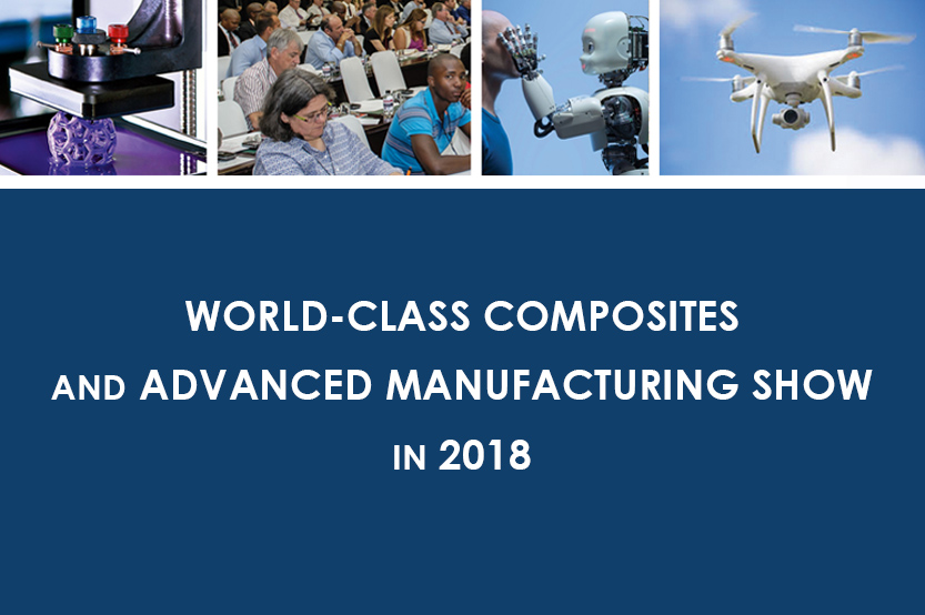 WORLD-CLASS COMPOSITES AND ADVANCED MANUFACTURING SHOW